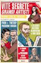le vitesegretedei grandi artisti